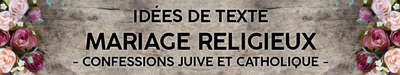 Texte invitation mariage religieux traditionnel (catholique, chrétien, juif, boudhiste)